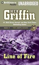 USED (GD) Line of Fire (The Corps Series) by W.E.B. Griffin