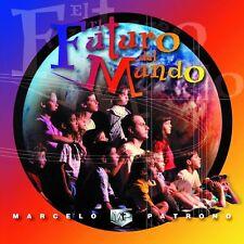 Marcelo Patrono: El Futuro del Mundo, CD [Argentina Import]