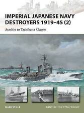 Imperial Japanese Navy Destroyers 1919–45 (2): Asashio to Tachibana Classes (New