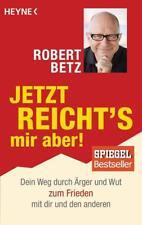 Jetzt reicht's mir aber! von Robert Betz (2017, Taschenbuch)