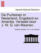 De Puriteinen in Nederland, Engeland en Amerika, Campbell, Douglas PF,,