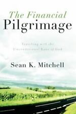 The Financial Pilgrimage, Mitchell, Sean K, Good Book