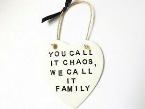 We Call It Family Quote Heart Wall Plaque Home Decor Funny Chaos Family Gift