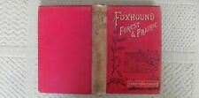Book Foxhound Forest & Prairie By Captain Pennell Elmhirst 1St Edd 1982 HB