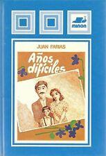 AÑOS DIFÍCILES de Juan Farias + otro libro de regalo