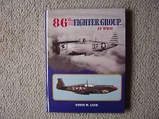 Eagle Editions : 86th Fighter Group in Wwii