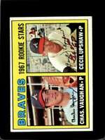 1967 TOPPS #179 CHARLES VAUGHAN/CECIL UPSHAW EX RC BRAVES ROOKIES  *X01706
