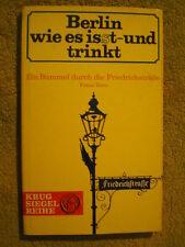 Berlin wie es is(s)t und trinkt - Band 5 - Ein Bummel durch die Friedrichstraße