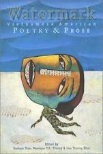 Watermark: Vietnamese American Poetry and Prose (Asian American Writers Worksh)