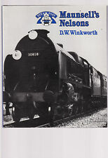 MAUNSELL'S NELSONS - D. W. WINKWORTH  Lord Nelson locomotives  trains   lo
