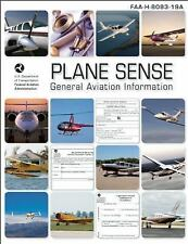 Plane Sense : General Aviation Information by Federal Aviation Administration...