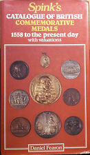 24441 SPINK'S Catalogue of British Commemorative Medals 1558 To The Present Day