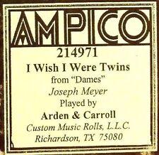 AMPICO (ReCut) Joseph Meyer I WISH I WERE TWINS 214971 Player Piano Roll