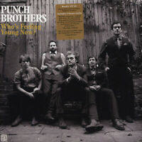 Punch Brothers - Who's Feeling Young Now (Vinyl 2LP - 2012 - US - Original)