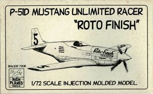 1/72 High Planes 72011; ROTO FINISH P-51D Mustang Unlimited Racer