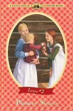 Pioneer Sisters (Little House Chapter Book)-ExLibrary