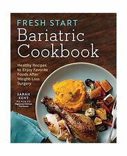 Fresh Start Bariatric Cookbook: Healthy Recipes to Enjoy Favori... Free Shipping