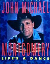 JOHN MICHAEL MONTGOMERY -STORY OF JOHN MICHAEL / LIFE'S A DANCE - 1993 PAPERBACK
