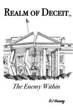 NEW Realm of Deceit -- The Enemy Within by DJ Hussey - AUTOGRAPHED PAPERBACK