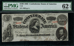 T-56 $100 1863 Confederate Currency CSA - Graded PMG 62 EPQ - Uncirculated