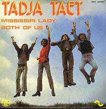 """45T 7"""": Tadja Taet: mississipi lady. sonopresse. A4"""