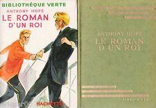 Le roman d'un roi / Anthony HOPE // Bibliothèque Verte // 1953 // Trahison