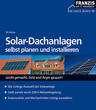 Solar-Dachanlagen selbst planen und installieren - Solarmodule, Wechselrichter