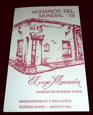 FIFA WORLD CUP ARGENTINA 1978 - Pocket Fixture El Viejo Almacen Tango - Rare