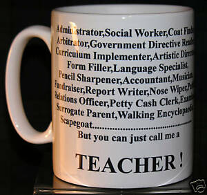 Funny Teacher Mug - Perfect Gift for Any Teaching Professional in Your Life!