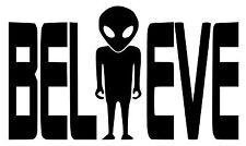 BELIEVE Alien Vinyl Decal Sticker Car window laptop