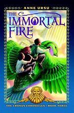 The Immortal Fire (Cronus Chronicles)
