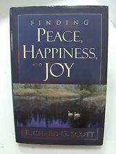 FINDING PEACE, HAPPINESS, AND JOY by Elder Richard G. Scott Mormon LDS