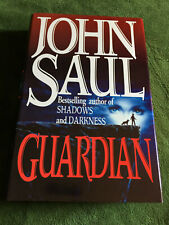 GUARDIAN by John Saul. Hardcover FIRST edition Bantam 1993 Very Good