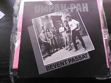 SINGLE UMPAH-PAH - BEVENT PASSAT - SALSETA SPAIN 1991 VG+