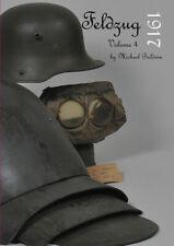 More details for feldzug 1917 vol 4 book uniforms headdress equipment of the german soldier ww1
