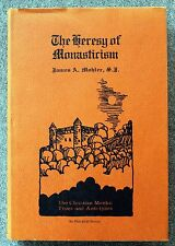 1971 HERESY OF MONASTICISM James Mohler JESUIT Catholic Church HISTORY Monks