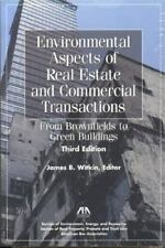 Environmental Aspects of Real Estate and Commercial Transactions : From...