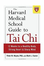 The Harvard Medical School Guide to Tai Chi: 12 Weeks to a Heal... Free Shipping