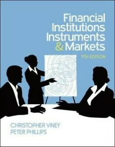 Financial Institutions, Instruments And Markets 9th edition