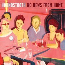 HOUNDSTOOTH - NO NEWS FROM HOME  VINYL LP NEU