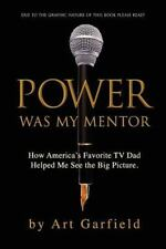 POWER Was My Mentor : How America's Favorite TV Dad Helped Me See the Big...