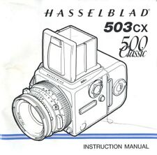 Hasselblad 503CX and 500 Classic Instruction Manual