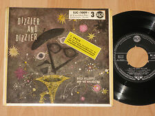 "7"" EP - DIZZY GILLESPIE AND HIS ORCHESTRA - DIZZIER AND DIZZIER - 1957"