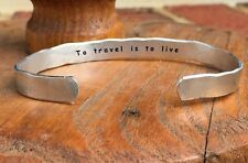 To travel is to live - Inside Secret Message Hand Stamped Cuff Stacking Bracelet