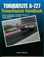 Torqueflite A-727 Transmission How Rebuid Modify Manual Book