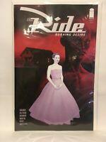 The Ride Burning Desire #2  Image comics 1st Print 2019 Unread NM