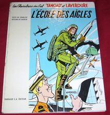 TANGUY ET LAVERDURE - L'ECOLE DES AIGLES - DARGAUD - Ed 1970 - Ref 00136