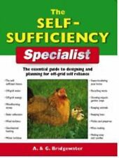 The Self-Sufficiency Specialist: The Essential Guide to Designing and Planning..