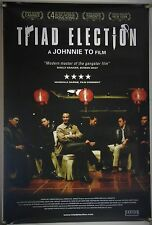 TRIAD ELECTION ROLLED ORIG 1SH MOVIE POSTER SIMON YAM LOUIS KOO NICK CHEUNG 2006