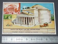 CHROMO LIEBIG OXO 1957 ROME ANTIQUE N°6 PANTHEON